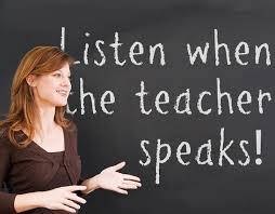 listen when teacher speaks
